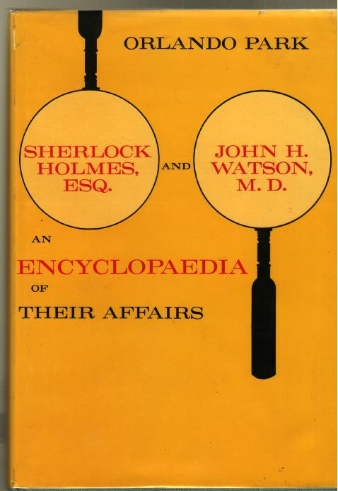 Image for Sherlock Holmes, Esq. and John H. Watson, M.D.: An Encyclopedia of Their Affairs