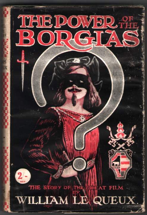 Image for The Power of the Borgias: The Story of the Great Film