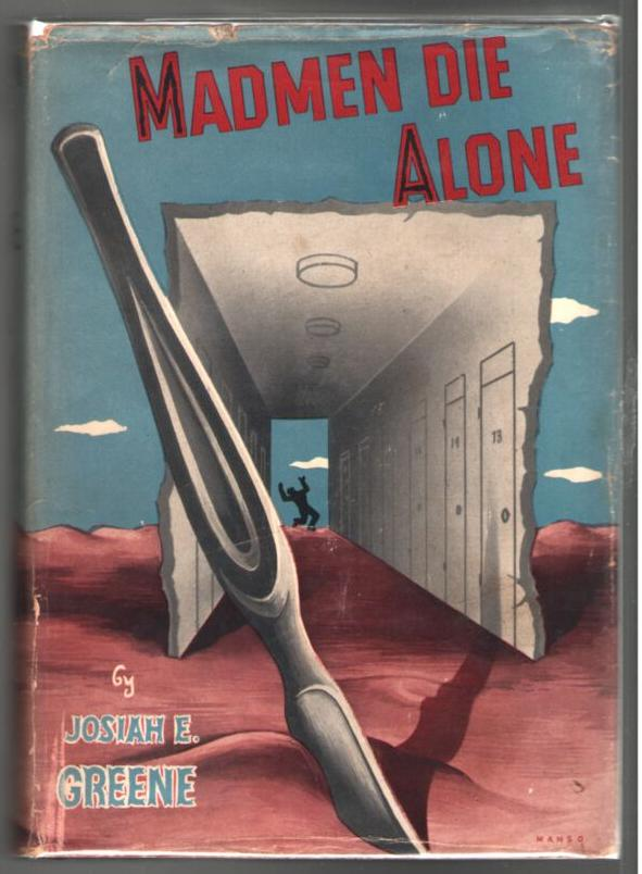 Image for Madmen Die Alone