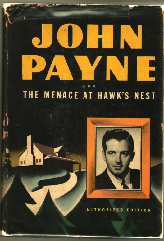 Image for John Payne and the Menace at Hawk's Nest