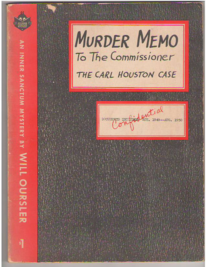 Image for Murder Memo to the Commissioner: The Carl Houston Case