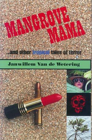 Image for Mangrove Mama and Other Tropical Tales of Terror