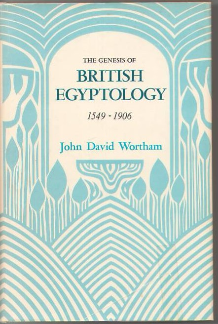 Image for The Genesis of British Egyptology 1549-1906