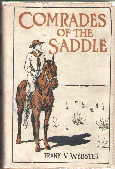 Image for Comrades of the Saddle or the Young Rough Riders of the Plains