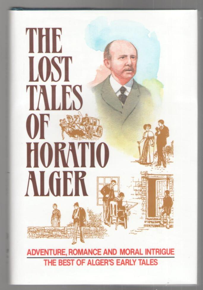 Image for The Lost Tales of Horatio Alger