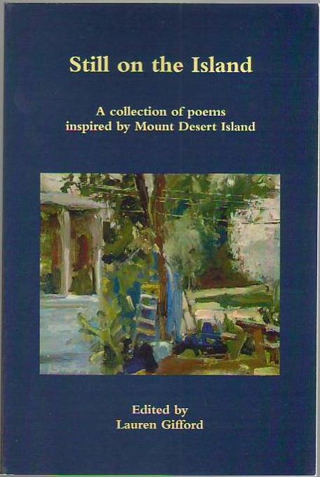 Image for Still on the Island: A Collection of Poems Inspired by Mount Desert Island