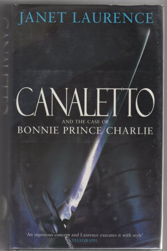 Image for Canaletto and the Case of Bonnie Prince Charlie