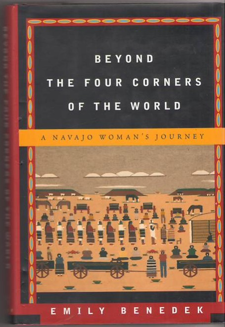Image for Beyond the Four Corners of the World: A Navajo Woman's Journey