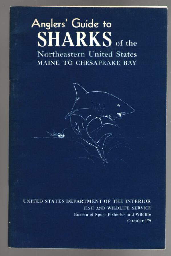 Image for Anglers' Guide to Sharks of the Northeastern United States Maine to Chesapeake Bay