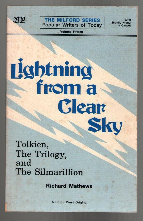 Image for Lightning From a Clear Sky: Tolkien, The Trilogy, and The Silmarillion