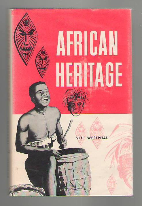 Image for African Heritage: The Story of Africa's Contribution to the World