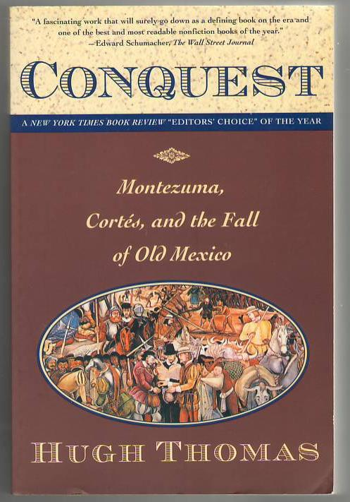 Image for Conquest: Montezuma, Cortes, and the Fall of Old Mexico