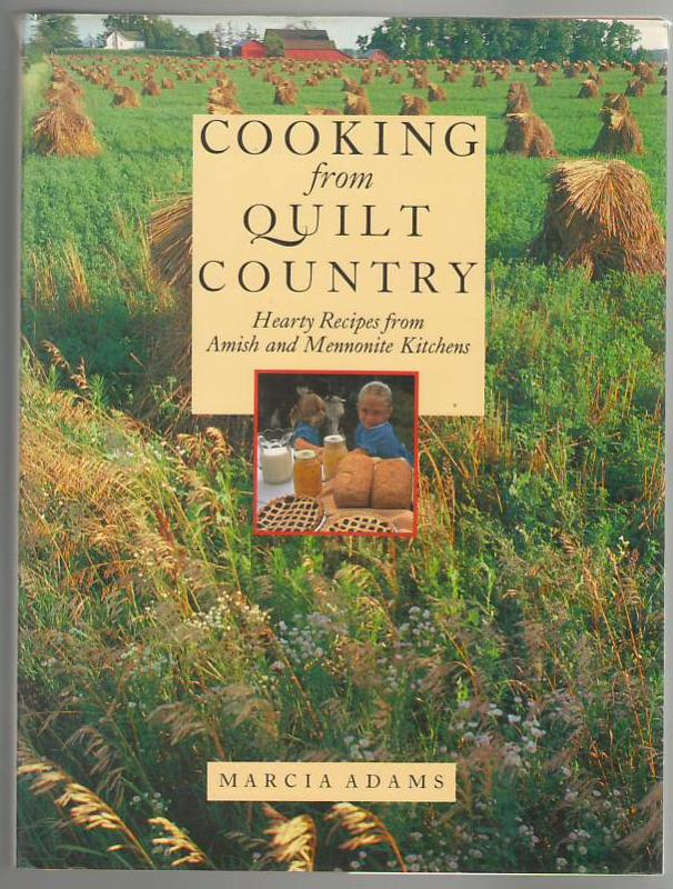 Image for Cooking from Quilt Country: Hearty Recipes from Amish and Mennonite Kitchens