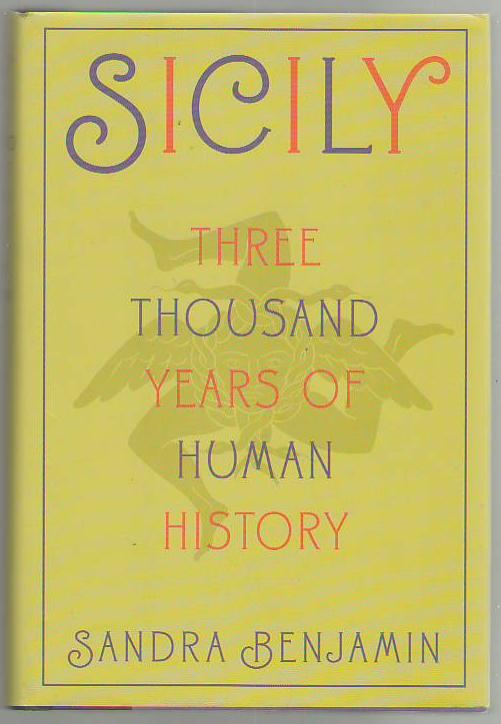 Image for Sicily: Three Thousand Years of Human History