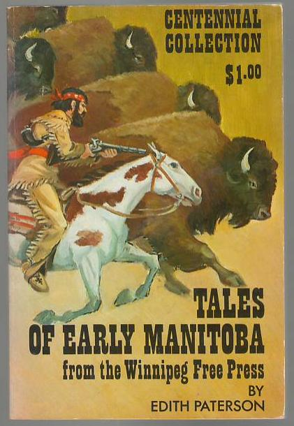 Image for Tales of Early Manitoba from the Winnipeg Free Press