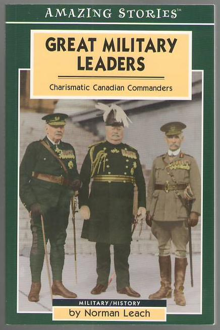 Image for Great Military Leaders: Charismatic Canadian Commanders