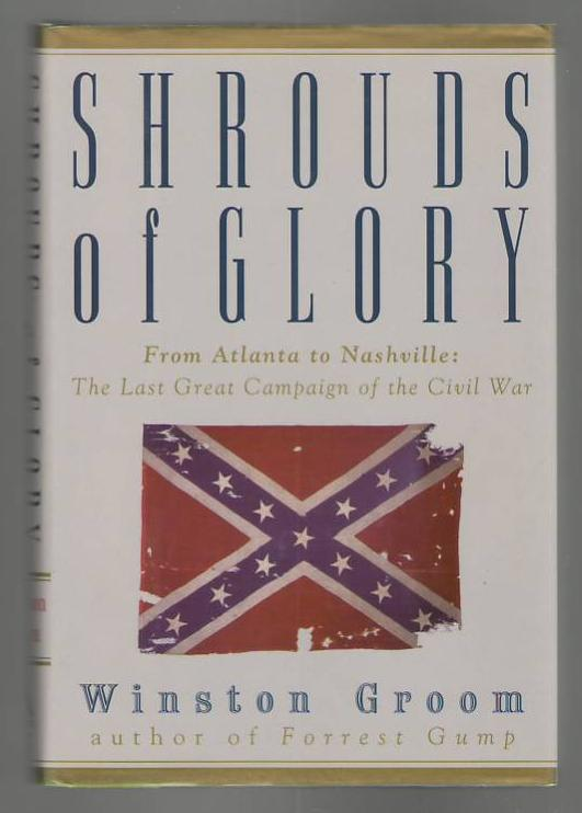Image for Shrouds of Glory - From Atlanta to Nashville: The Last Great Campaign of the Civil War