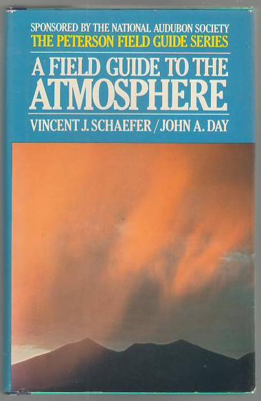 Image for A Field Guide to the Atmosphere (Peterson Field Guide #26)