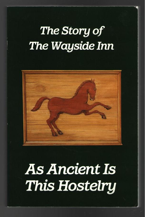 Image for As Ancient is This Hostelry: The Story of The Wayside Inn