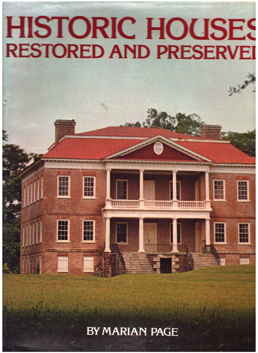 Image for Historic Houses: Restored and Preserved