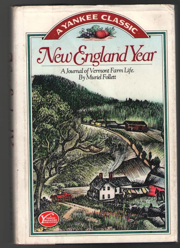 Image for New England Year: A Journal of Vermont Farm Life (A Yankee Classic)