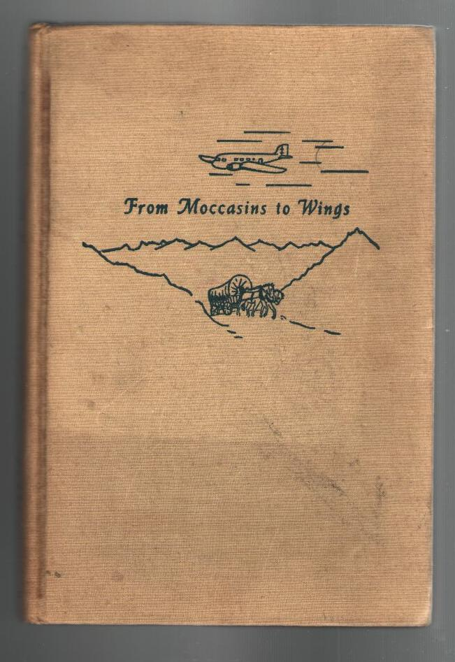 Image for From Moccasins to Wings: Stories of Our Travel Ways