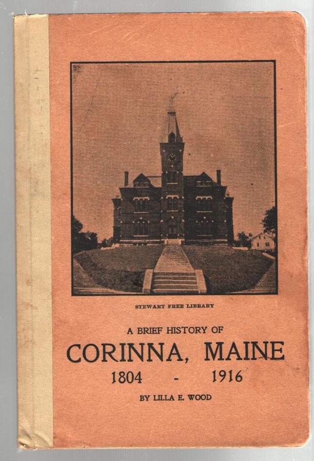 Image for A Brief History of Corinna, Maine 1804-1916
