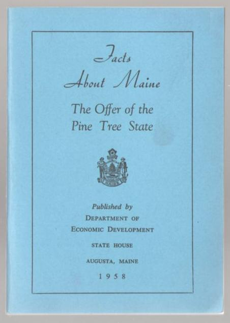 Image for Facts About Maine: The Offer of the Pine Tree State