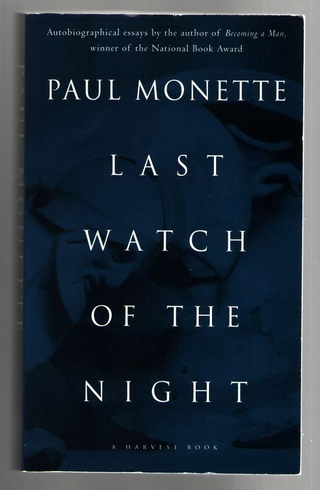 Image for Last Watch of the Night: Essays Too Personal and Otherwise