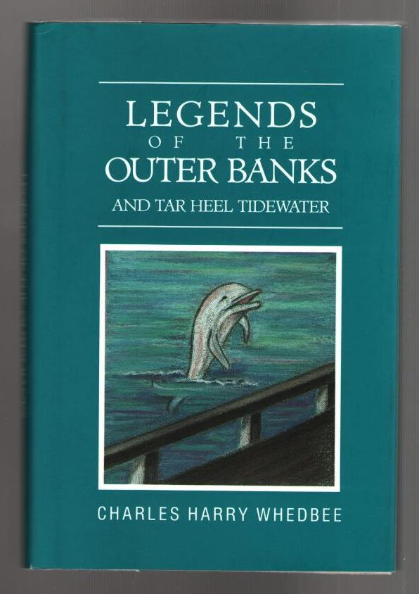 Image for Legends of the Outer Banks and Tar Heel Tidewater