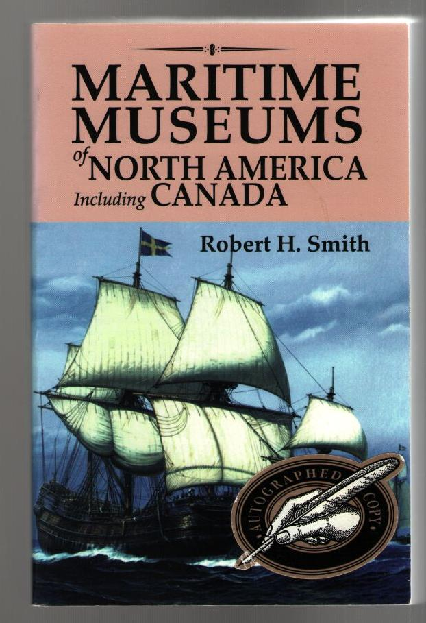 Image for Maritime Museums of North America Including Canada: With Selected Lighthouse, Canal and Canal Lock Museums