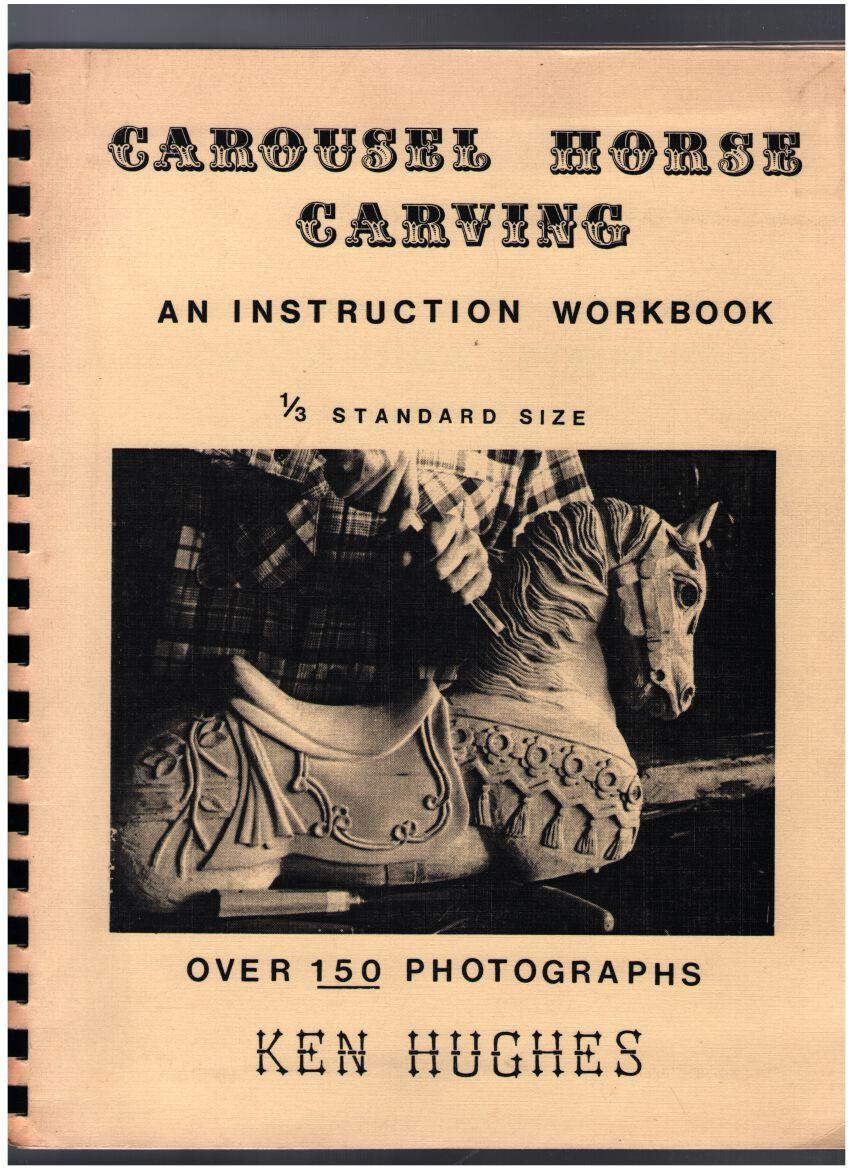 Image for Carousel Horse Carving: An Instruction Workbook, 1/3 Standard Size
