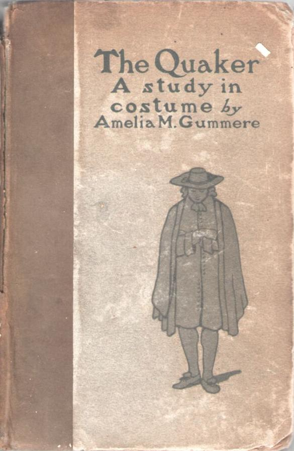Image for The Quaker: A Study in Costume