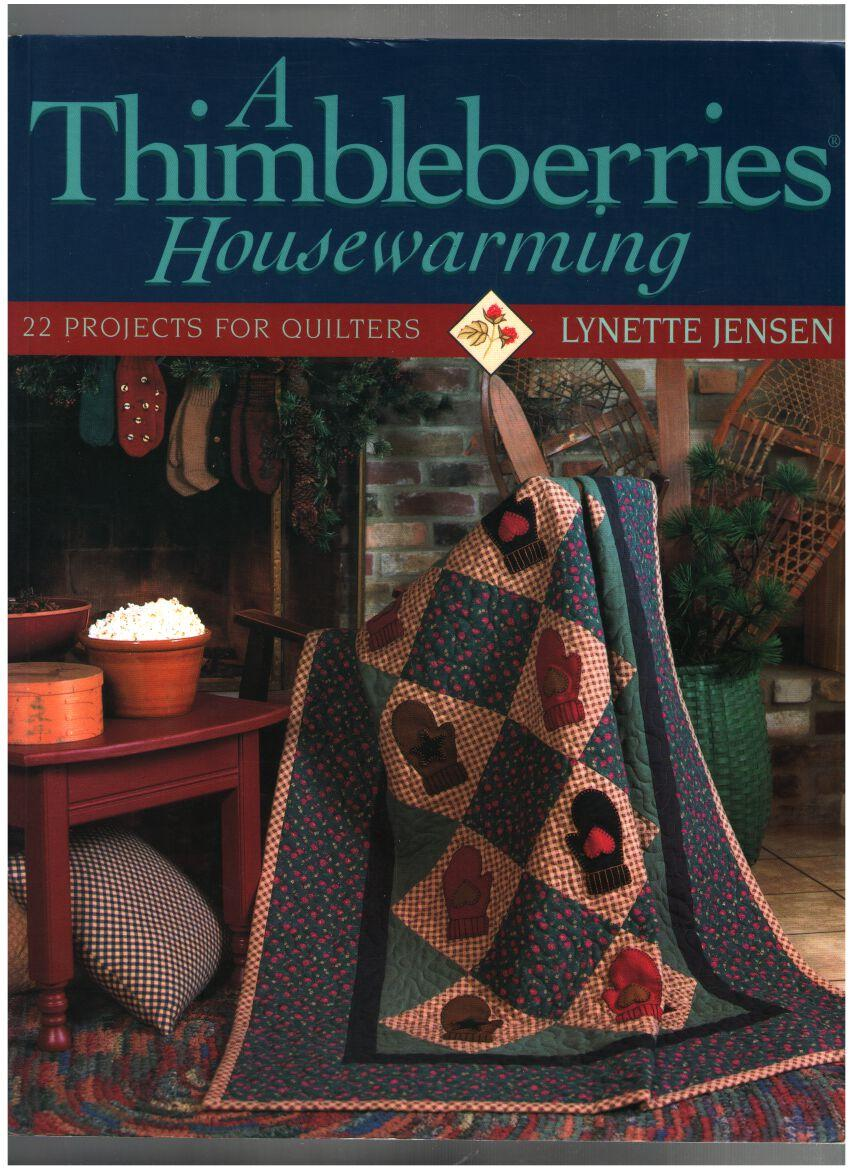 Image for A Thimbleberries Housewarming: 22 Projects Quilters