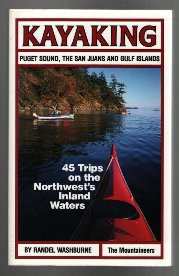 Image for Kayaking: Puget Sound,The San Juans and Gulf Islands
