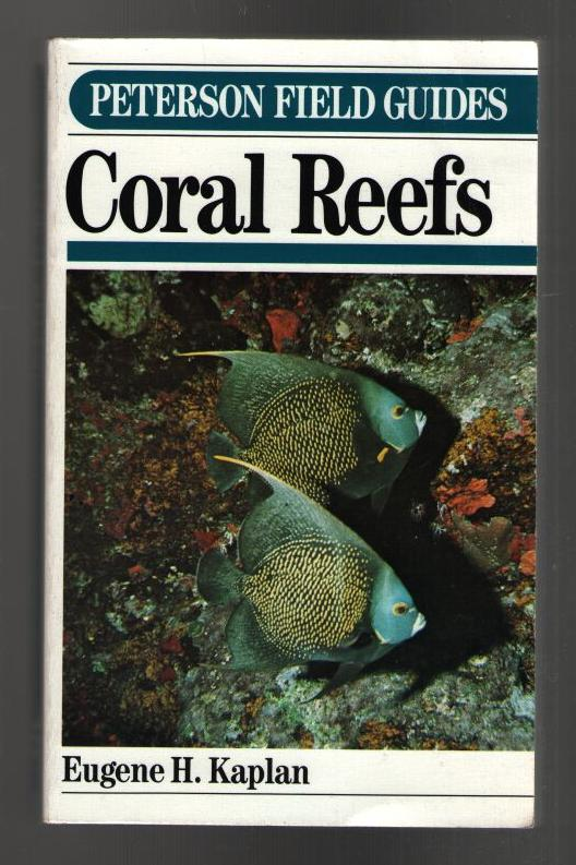 Image for A Field Guide to Coral Reefs: Caribbean and Florida (Peterson Field Guide Series #27)