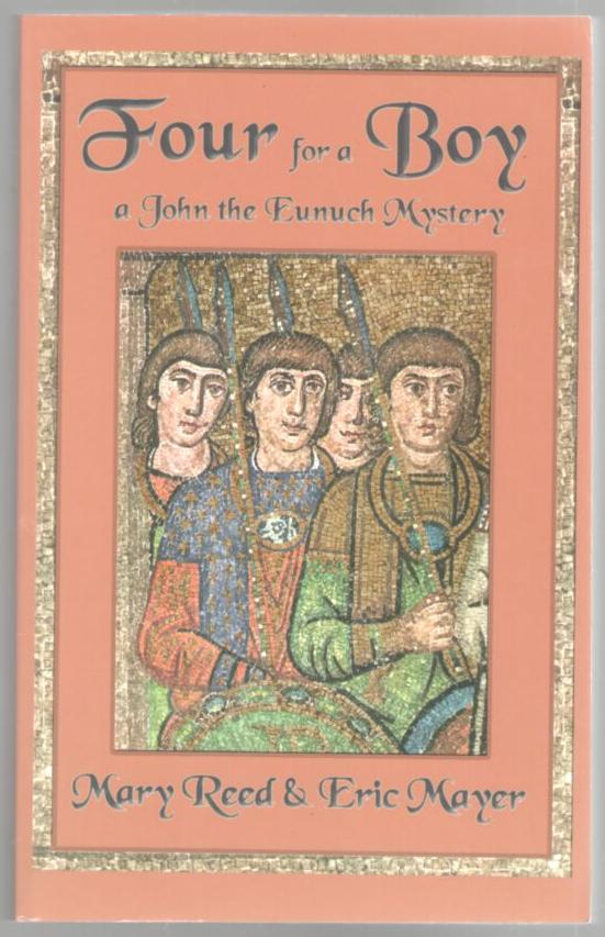 Image for Four for a Boy: A John the Eunuch Mystery