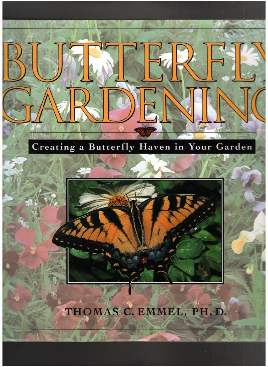 Image for Butterfly Gardening: Creating a Butterfly Haven in Your Garden