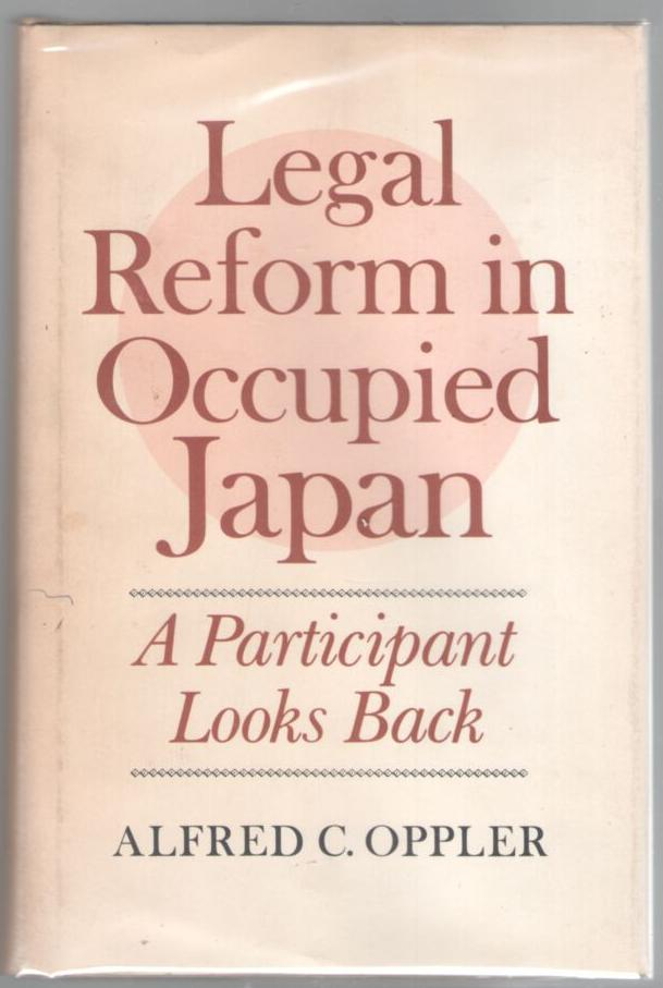Image for Legal Reform in Occupied Japan: A Participant Looks Back