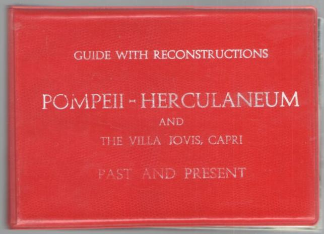 Image for Guide with Reconstructions Pompeii, Herculaneum and the Villa Jovis, Capri Past and Present