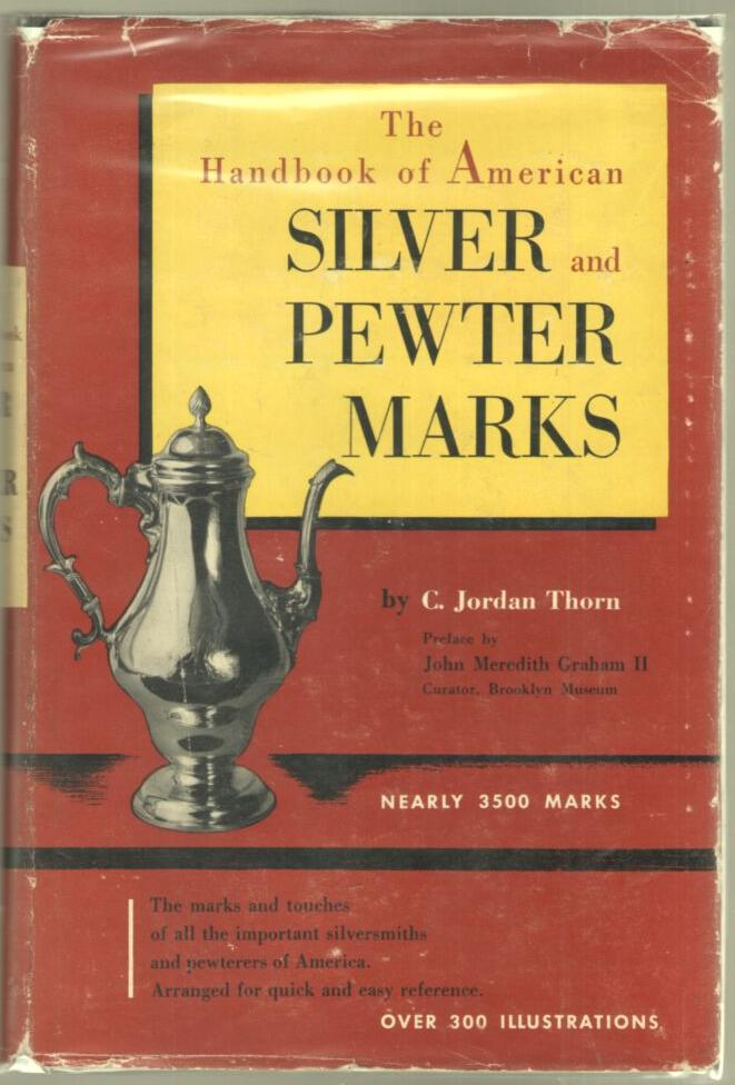 Image for The Handbook of American Silver and Pewter Marks