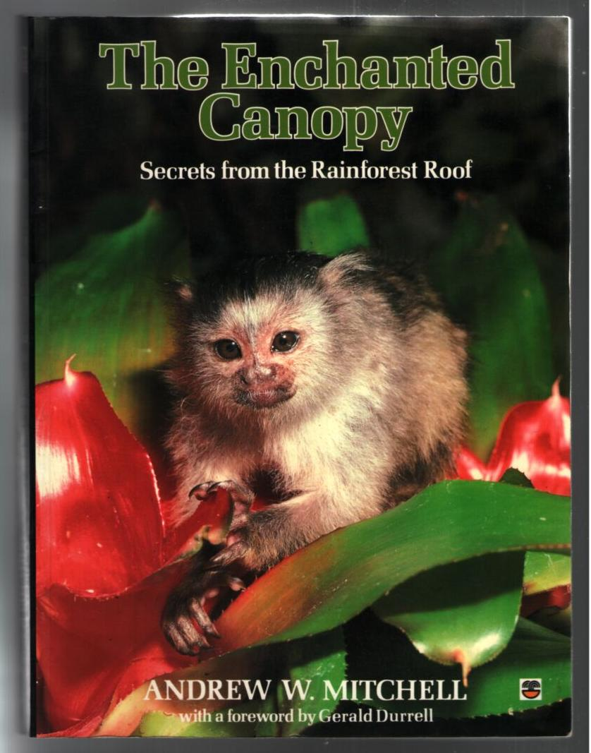 Image for The Enchanted Canopy: Secrets from the Rainforest Roof