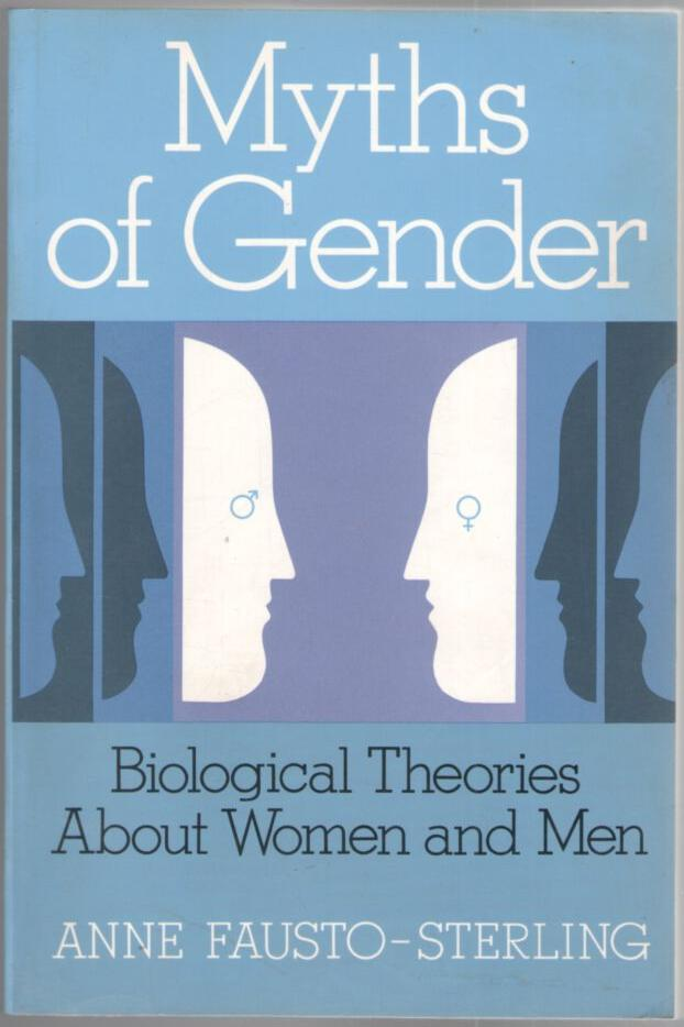 Image for Myths of Gender: Biological Theories About Women and Men