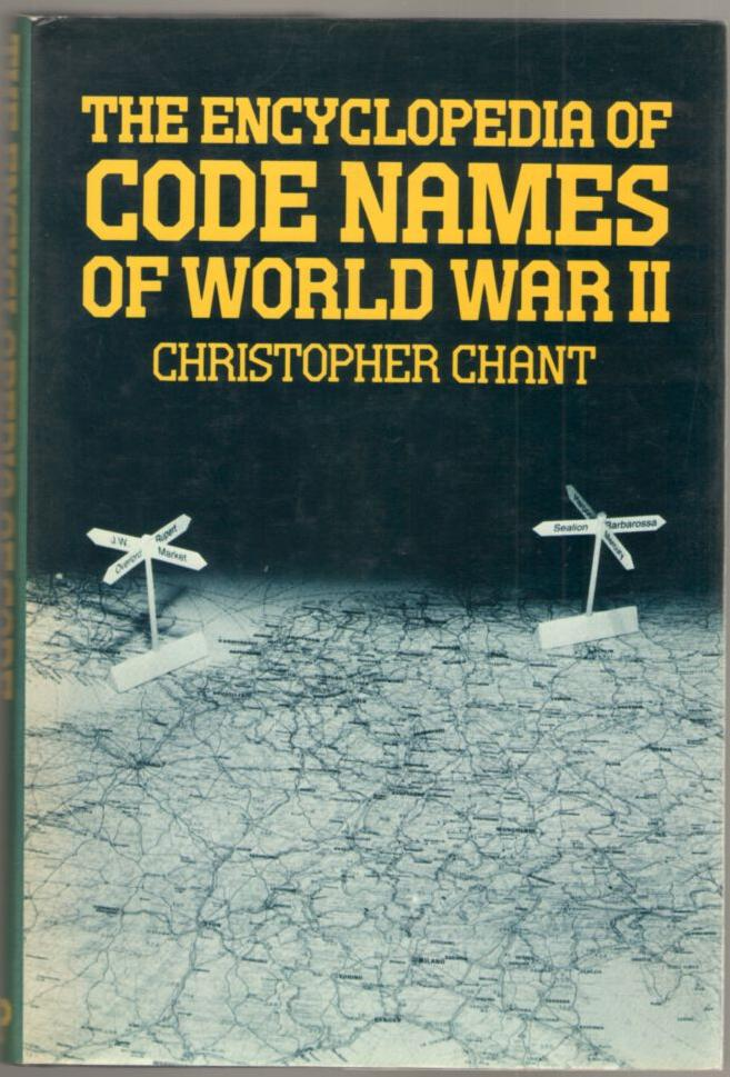 Image for The Encyclopedia of Code Names of World War II
