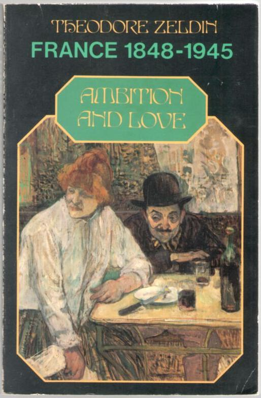 Image for France 1848-1945: Ambition and Love