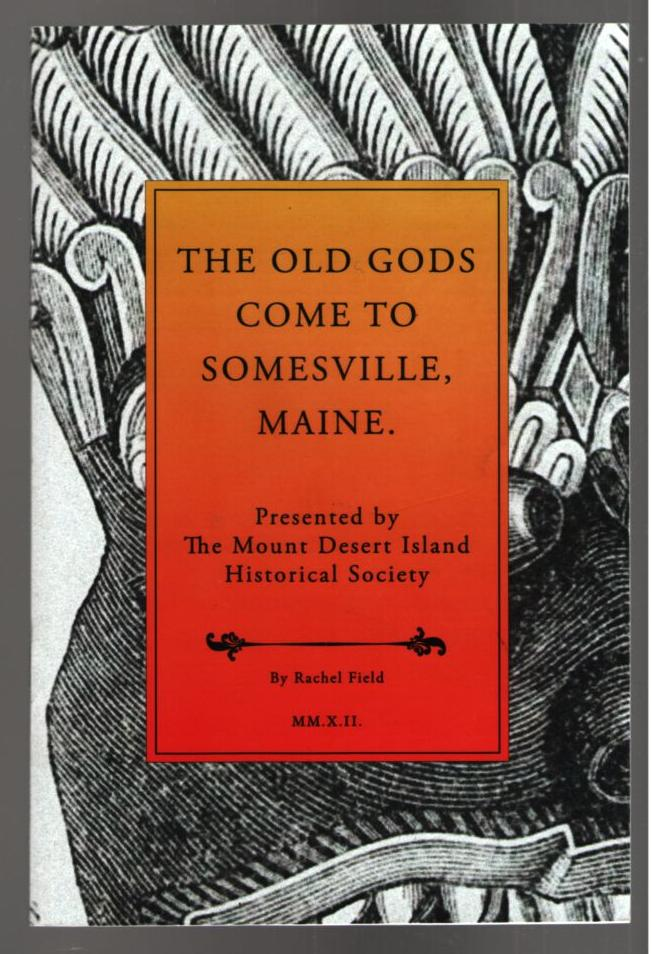 Image for The Old Gods Come to Somesville, Maine