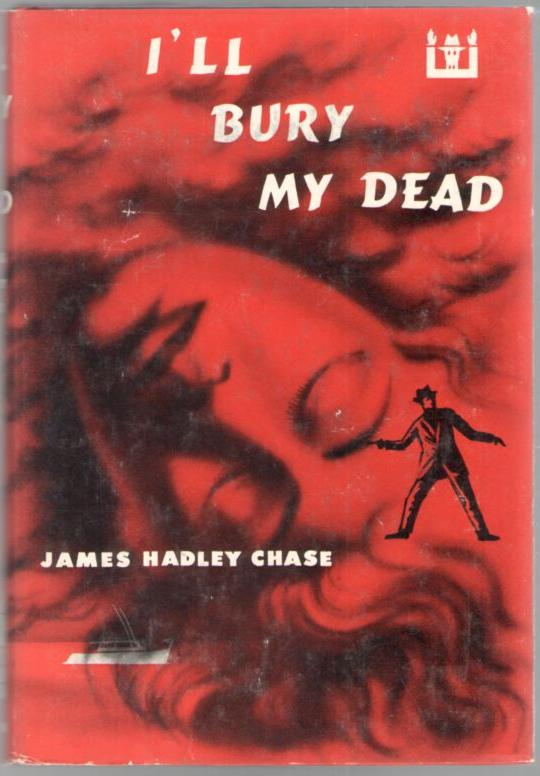 Image for I'll Bury My Dead