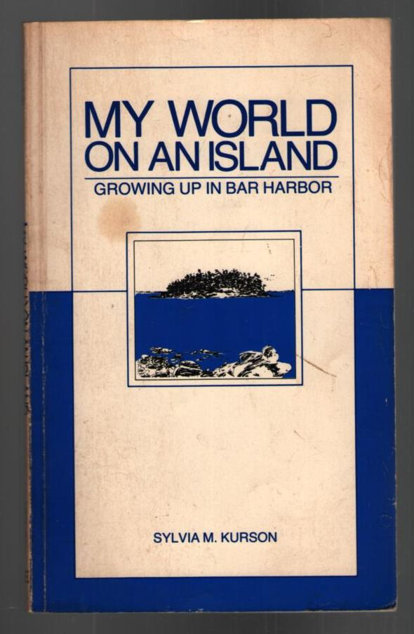Image for My World On An Island: Growing Up In Bar Harbor
