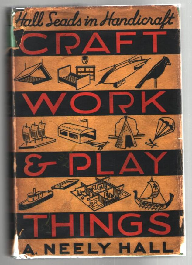 Image for Craft Work-and-Play Things: A Handy Book for Beginners