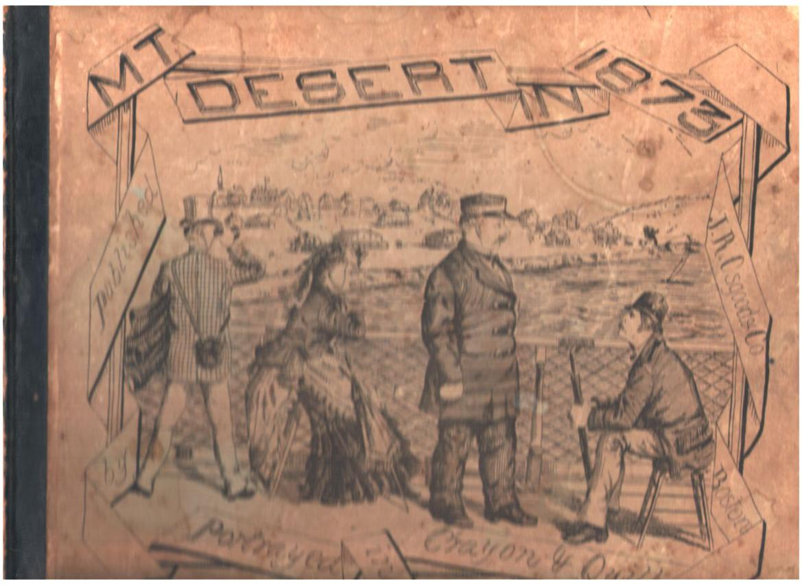 Image for Mt Desert in 1873: Portrayed in Crayon & Quill